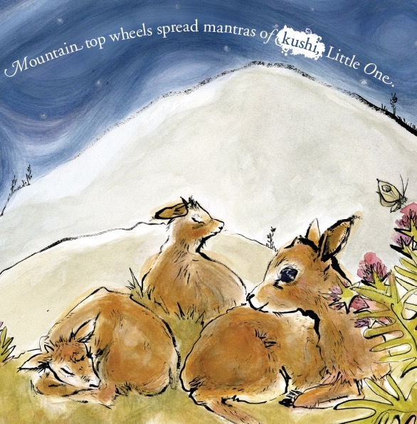 Image shows three chirus sitting on grass in the Tibetan mountain region. Above them is a blue sky with the text: Mountain top wheels spread mantras of kushi, Little One. From Dreams of Hope: A Bedtime Lullaby, illustrated by Gurleen Rai.