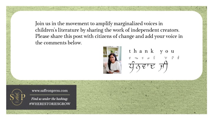 Text reads: Join us in the movement to amplify marginalized voices in children's literature by sharing the work of independent creators. Please share this post with citizens of change and add your voice in the comments below. Image of author Navjot Kaur. Text beside image says thank you in English, signed letters and Panjabi.