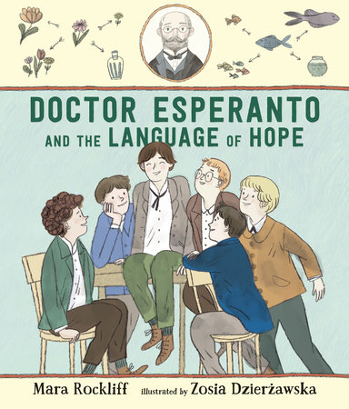 Book Cover image for Doctor Esperanto and the Language of Hope shows a group of six people, with a central character sat on a desk. All the other (white presenting) characters are looking at him in admiration.