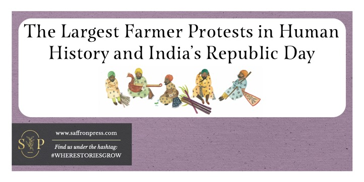 "Image Description: Title image with lilac frame. Title reads ""The Largest Farmer Protests in Human History and India's Republic Day"". Image below shows five of the 'seeds' as humans sat in despair on the ground. Image from The Garden of Peace."