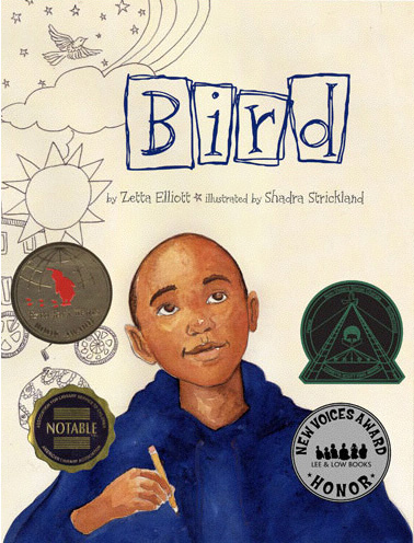 Book cover for BIRD by Zetta Elliott and illustrated by Shadra Strickland. A young Black boy wearing a deep indigo blue sweater is holding a pencil in his right hand and looking towards the top of the cover. The letters B.I.R.D are hand lettered in individual hand drawn boxes at the top. Neutral background with drawings of a sun, cloud, bird and stars in a subtle grey to the left of the cover. 4 award stickers on the cover.
